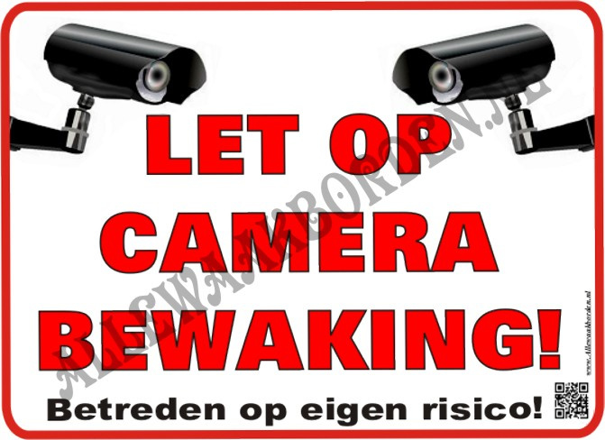 Let op Camera bewaking 241