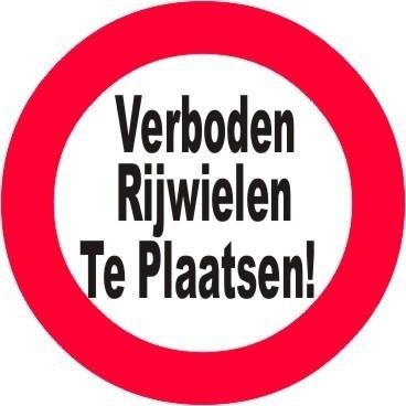 Verboden Rijwielen te plaatsen!
