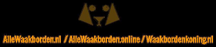 AlleWaakborden.nl / Waakbordenkoning.nl / AlleWaakborden.online