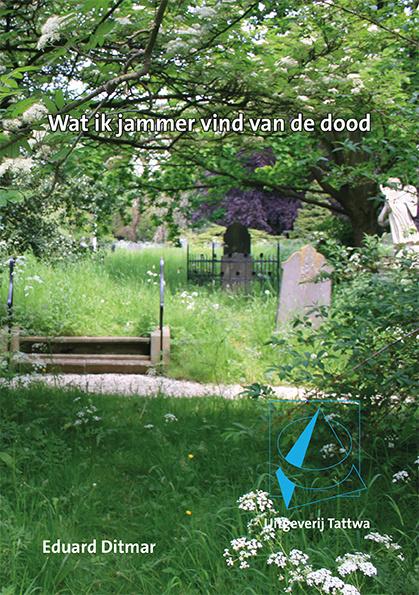 Wat ik jammer vind van de dood - Eduard Ditmar