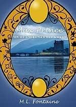 Max Prince en de angel van het kwaad - M.L. Fontaine