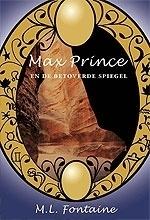 Max Prince en de betoverde spiegel - M.L. Fontaine