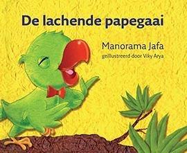 De Lachende Papegaai - Manorama Jafa