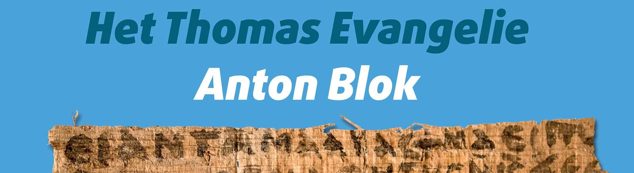 Thomas Evangelie