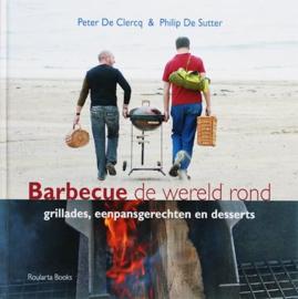 Barbecue de wereld rond van Peter de Clercq
