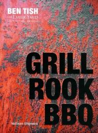 Boek 'Grill Rook BBQ' - Ben Tish rook en bbq recepten