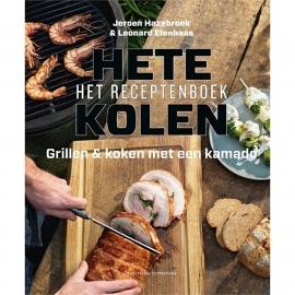 Hete Kolen - Het Receptenboek van Jeroen Hazebroek en Leonard Elenbaas