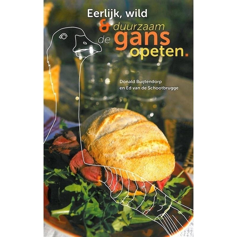 Eerlijk, wild & duurzaam de gans opeten.