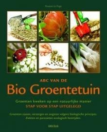 Het ABC van de Bio Groentetuin