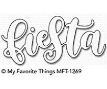 MFT-1269 My Favorite Things Fiesta Die-Namics