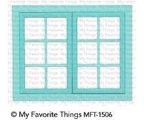 MFT-1506 My Favorite Things Window Die-Namics
