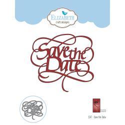 EC1547 Elizabeth Craft Metal Die A Way With Words-Save The Date