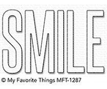 MFT-1287 My Favorite Things Die  Smile