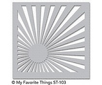 ST-103 My Favorite Things Stencil Sunrise Radiating Rays