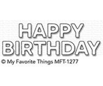MFT-1277  My Favorite Things Die Block Happy Birthday