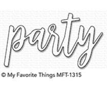 MFT-1315  My Favorite Things Die  Party