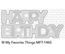 MFT-1465 My Favorite Things Happy Birthday Blend Die-Namics