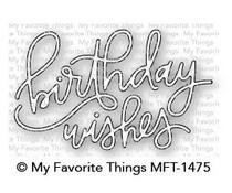 MFT-1475 My Favorite Things Birthday Wishes Die-Namics