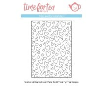 T4T/318/Sca/Sta Time For Tea Scattered Hearts Cover Plate Die