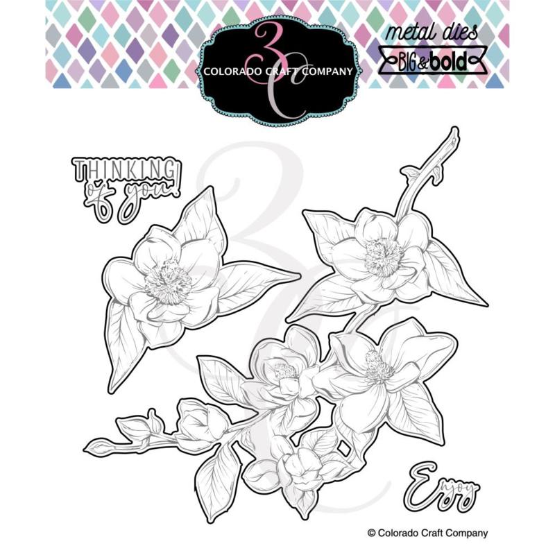 647545 Colorado Craft Company Metal Die Set Thinking Of You Magnolias-Big & Bold