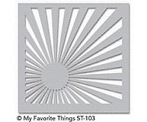 ST-103 My Favorite Things Stencil Sunrise Radiating Rays