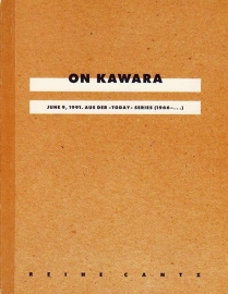 "ON KAWARA JUNE 9, 1991. AUS DER ""TODAY"" SERIES (1966-...)"