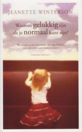Waarom gelukkig zijn als je normaal kunt zijn?, Jeanette Winterson