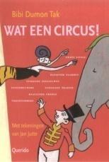 Wat een circus, Bibi Dumon Tak, NIEUW BOEK