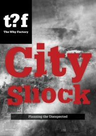 City Shock: Planning the Unexpected, Winy Maas and Felix Madrazo