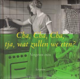 Cha, Cha, Cha, tja, wat zullen we eten?, Lizet Kruyff