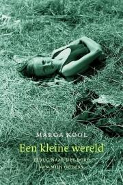 Een kleine wereld, Marga Kool