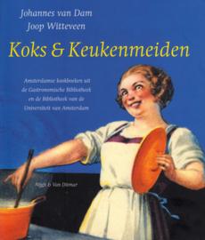 Koks en keukenmeiden, Johannes van Dam en Joop Witteveen