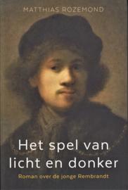 Het spel van licht en donker, Matthias Rozemond
