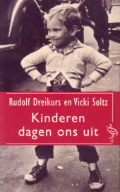 Kinderen dagen ons uit, Rudolf Dreikurs en Vicki Soltz
