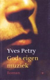 Gods eigen muziek, Yves Petry