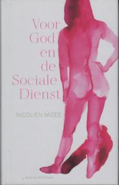 Voor God en de Sociale Dienst, Nicolien Mizee