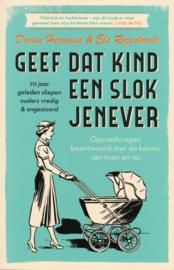 Geef dat kind een slok jenever, Dorine Hermans & Els Rozenbroek