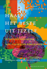 Haal het beste uit jezelf, deel 1 + deel 2, Lia Bijkerk en Wilma van der Heide