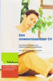 Een onweerstaanbaar CV, Huub van Zwieten en Wien Sillevis Smitt