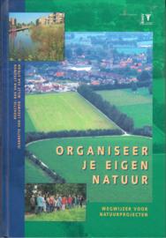 Organiseer uw eigen natuur, Bas van Leeuwen