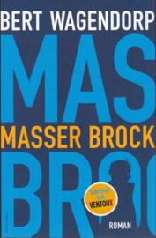 Masser Brock, Bert Wagendorp