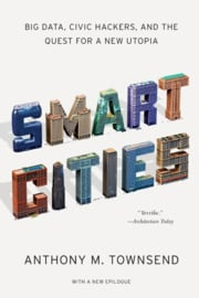 Smart Cities, Anthony M. Townsend