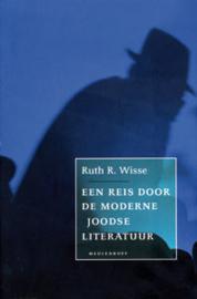 Een reis door de moderne joodse literatuur, Ruth R. Wisse