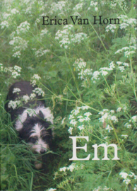 Em & me, Erica Van Horn