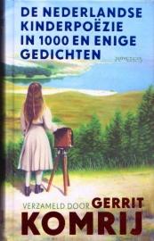 De Nederlandse kinderpoëzie in 1000 en enige gedichten, (verzameld door) Gerrit Komrij