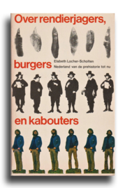 Over rendierjagers, burgers en kabouters, Elsbeth Locher-Scholten