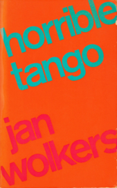 Horrible tango, Jan Wolkers