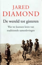 De wereld tot gisteren, Jared Diamond