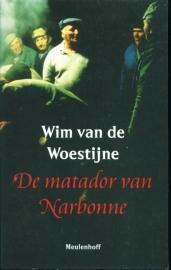 De matador van Narbonne, Wim van Woestijne