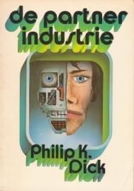 De partner industrie, Philip K. Dick